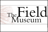 Welcome to The Field Museum - The Field Museum was incorporated in the State of Illinois on September 16, 1893 as the Columbian Museum of Chicago