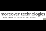 Moreover Technologies - Real-time, relevant global news and social media , media monitoring, news monitoring , business intelligence and content aggregation services.