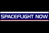 Spaceflight Now - For more than eight years, Spaceflight Now has been providing unrivaled coverage of U.S. space launches. Comprehensive reports and voluminous amounts of video are available in our archives.