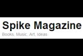 Spike Magazine - Books, Music, Art and Ideas